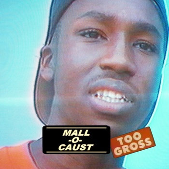 MALL-O-CAUST cover art