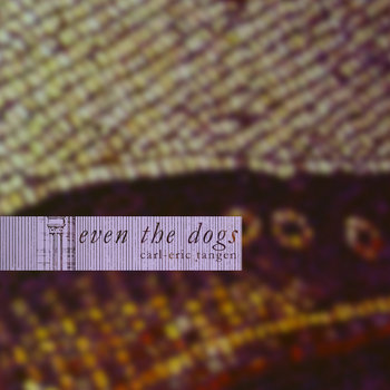 Even the Dogs cover art