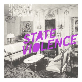 "State Violence / LTW split 7"" cover art"