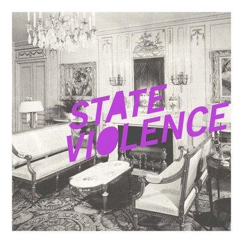 "State Violence / LTW split 7"" cover art"