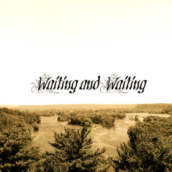 Waiting and Waiting cover art