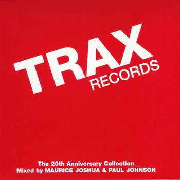 TRAX Records: The 20th Anniversary Collection (CD 1&amp;2) (Mixed) cover art