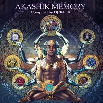 Akashik Memory - Compiled by DJ Tehuti cover art