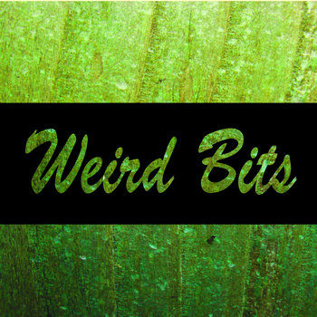 Weird Bits cover art