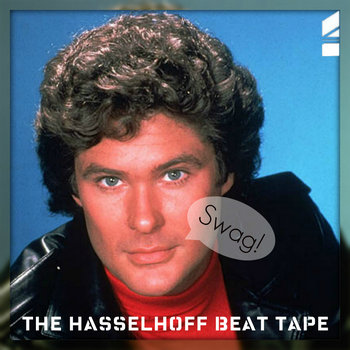 The Hasselhoff Beat Tape cover art