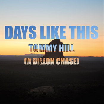 Days Like This Ft Dillon Chase cover art