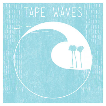 Tape Waves EP cover art