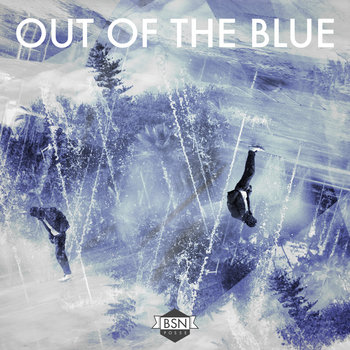 BSN Posse - Out of the Blue EP cover art