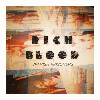 "Spanish Prisoners - ""Rich Blood"" (Tropic of Pisces Remix) cover art"