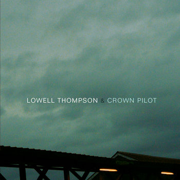 Lowell Thompson & Crown Pilot cover art