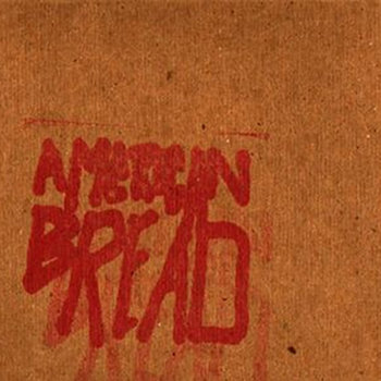 THE AMERICAN BREAD EP cover art