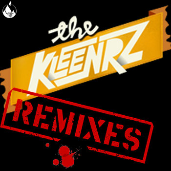 The Kleenrz (The Remixes ) cover art