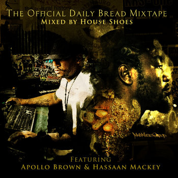 House Shoes Daily Bread Mixtape cover art