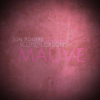 (complex)ions: MAUVE' cover art