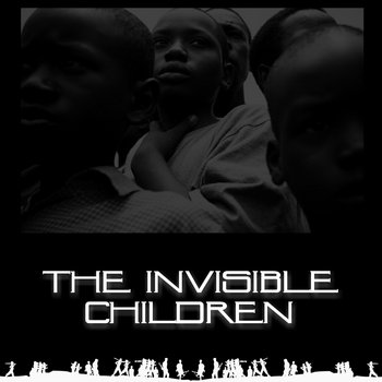 INVISIBLE CHILDREN cover art
