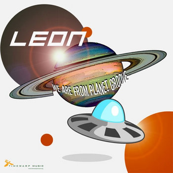 Leon - We Are From Planet Groove cover art