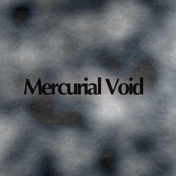 Mercurial Void cover art