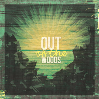 Out of the Woods cover art