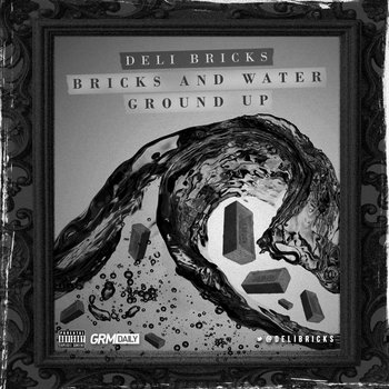 Bricks And Water Ground Up cover art