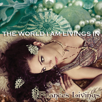 The World I Am Livings In cover art