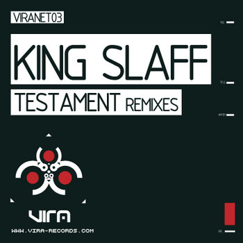 VIRANET03 King SlaFF - Testament Remixes cover art