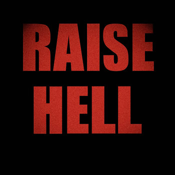 Raise Hell (Single) cover art