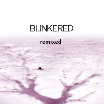 Blinkered remixed cover art