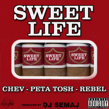 Sweet Life (feat. Peta Tosh & Rebel) cover art