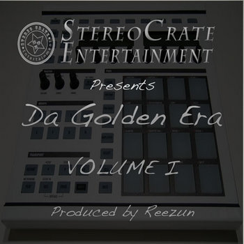 Stereo Crate Entertainment Presents Da Golden Era Volume I cover art