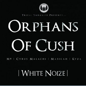 Orphans Of Cush - White Noize cover art