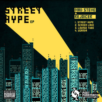 Mad Steve &amp; Rejoicer - Street Hype EP cover art