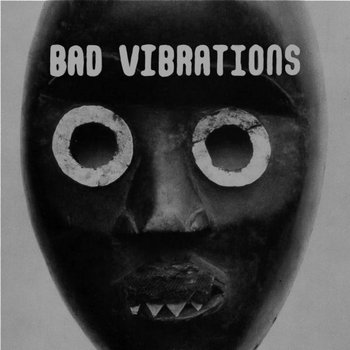 Bad Vibrations EP cover art