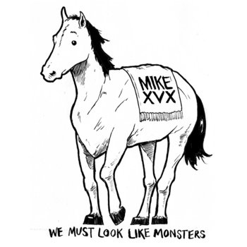 We Must Look Like Monsters cover art