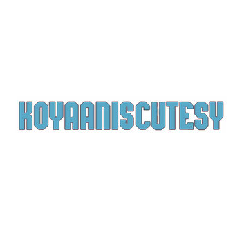 Koyaaniscutesy cover art