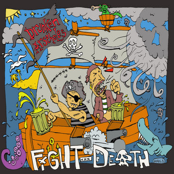 Drunken Arseholes - Fight Death cover art