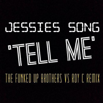 Funked Up Brothers VS Roy C - Tell Me (UKG Mix) cover art
