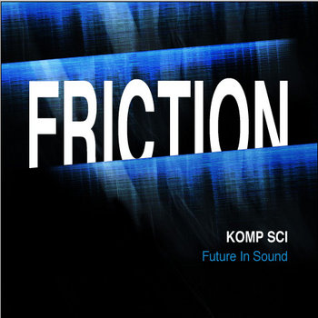 Komp Sci - Friction EP [FISR 008] cover art