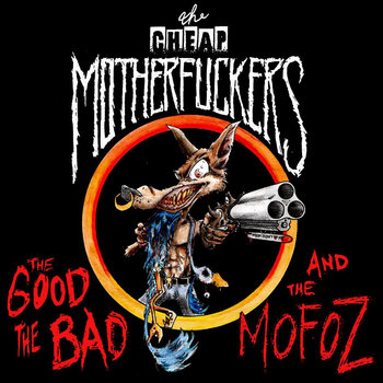 The Good, The Bad and The Mofoz cover art