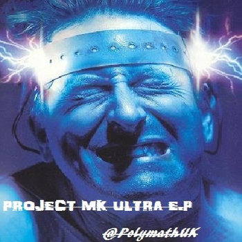 Project MK Ultra E.P cover art