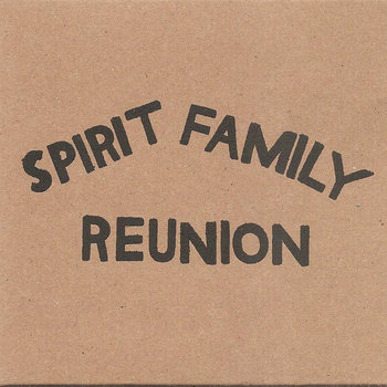 Spirit Family Reunion cover art