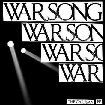 "Warsong - The Caravan 12"" cover art"