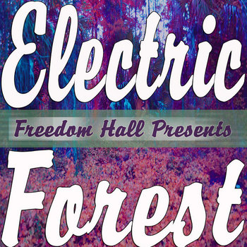 Electric Forest cover art
