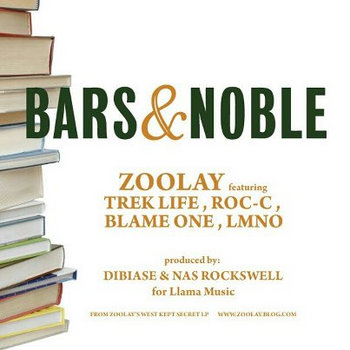 ZOOLAY - Bars and Noble remix feat. Trek Life, Roc C, Blame One, and LMNO cover art