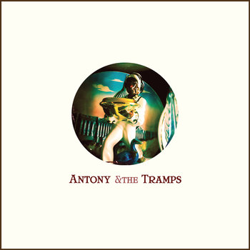Antony &amp; the Tramps cover art