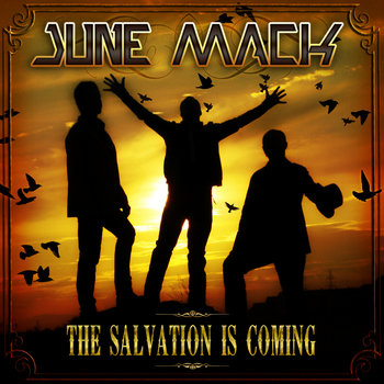 "June Mack ""The salvation is coming"" cover art"