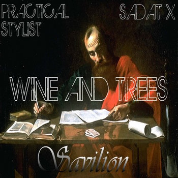 Wine and Trees - Practical Stylist and Sadat X cover art