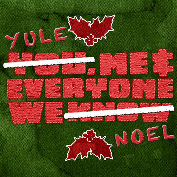 Yule, Me, And Everyone We Noel '10 cover art