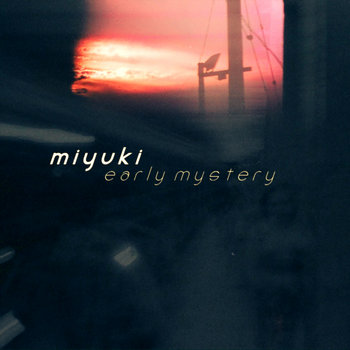 Early Mystery (EP, 2012) cover art