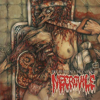 NECROVILE - The Pungency of Carnage cover art