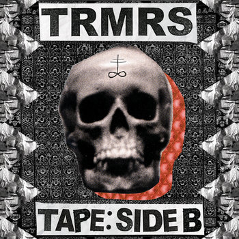 TRMRS TAPE SIDE: B cover art